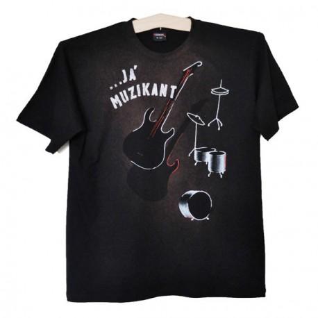 Pánské tričko ...já muzikant